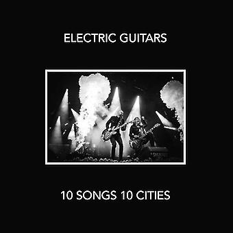 Electric Guitars - 10 Songs 10 Cities [Vinyl] USA import