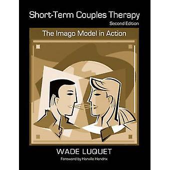 Lyhytaikainen pariterapia - Wade Luquetin Imago-malli toiminnassa