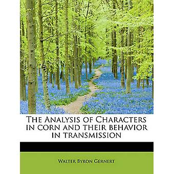 The Analysis of Characters in Corn and Their Behavior in Transmission