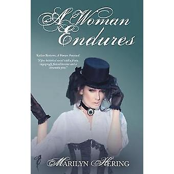 A Woman Endures by Marilyn Hering - 9781491770825 Book