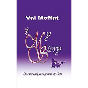 My MS Story by Val Moffat - 9781787197626 Book