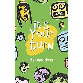 It's Your Turn by Marlene Moss - 9781973626213 Book