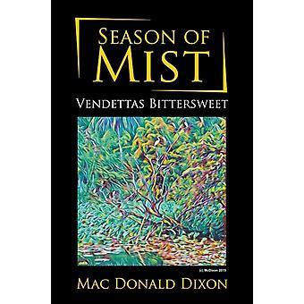 Mac Donald Dixonin Sumun kausi