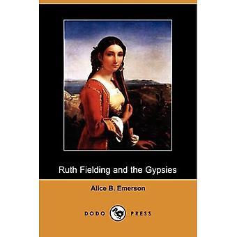 Ruth Fielding og sigøjnerne; eller den manglende perle halskæde