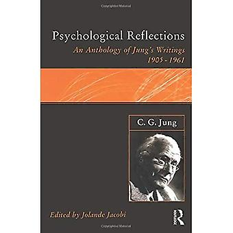C.G. Jung: Psychological Reflections: A New Anthology of His Writings 1905-1961 (Ark Paperbacks)