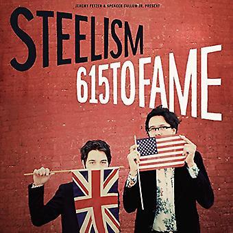 Steelism - 615 to Fame [CD] USA import