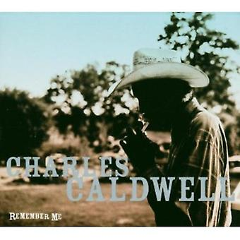 Charles Caldwell - Remember Me [CD] USA import