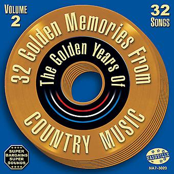 32 Golden Memories From Country Music - Vol. 2-32 Golden Memories From Country Music [CD] USA import