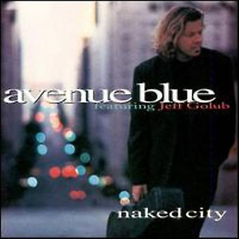 Avenue Blue - Naked City [CD] USA import