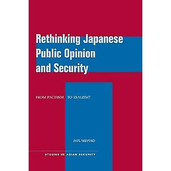 Umdenken der japanischen Öffentlichkeit und Sicherheit - von Pazifismus, Rea