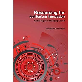 Resourcing for Curriculum Innovation by June Wall - Sandra Ryan - 978