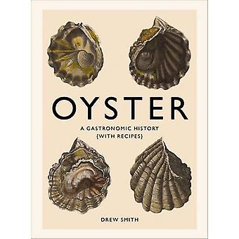 Ostryga - gastronomiczna historii przez Drew Smith - 9781419719226 książki