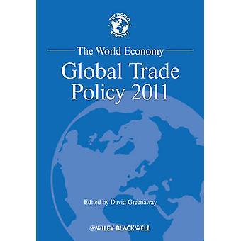 Världsekonomin - globala handelspolitiken 2011 av David Greenaway - 9781