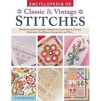 Encyclopaedia of Classic & Vintage Stitches by Karen Hemingway - 9781