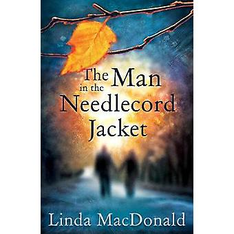 L'uomo con la giacca in velluto millerighe da Linda MacDonald - 9781788037112 B