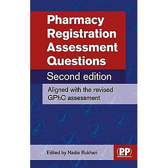 Pharmacy Registration Assessment Questions by Nadia Bukhari - 9780857