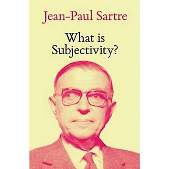 Was ist Subjektivität? von Jean-Paul Sartre - Fredric Jameson - Michel