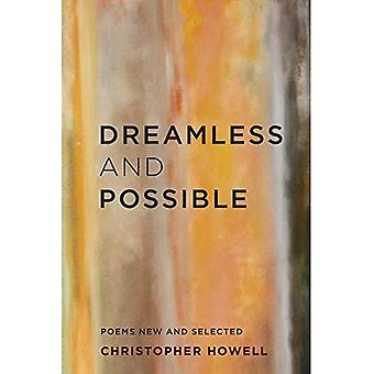 Dreamless and Possible: Poems New and Selected (Pacific Northwest Poetry)