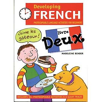 Utveckla franska: Livre Deux Kopieringsbart språk aktiviteter för nybörjare: PS2 språk aktiviteter för nybörjare: 0 (Developings)