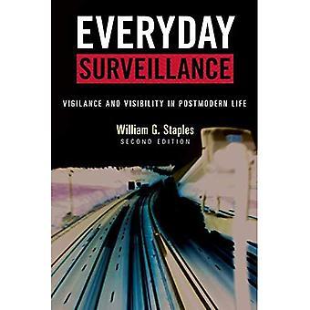 Everyday overvåking: Årvåkenhet og synlighet i postmoderne liv, Second Edition