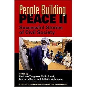 People Building Peace II: Framgångsrika berättelser av det civila samhället (projekt av europeiskt centrum för konfliktförebyggande) [illustrerad]
