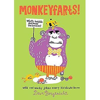 Monkeyfarts!: blagues loufoques chaque enfant sache
