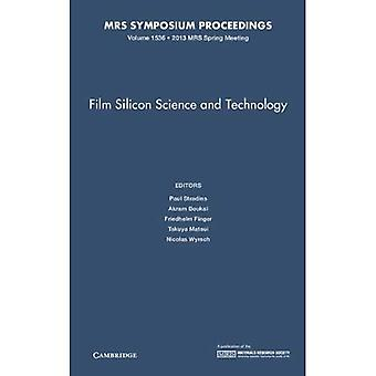 Film Silicon Science and Technology: Volume 1536 (MRS Proceedings)
