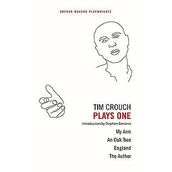 Tim Crouch: Joga um (Oberon dramaturgos modernos)