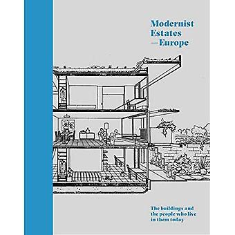 Modernistes Estates - Europe: Les bâtiments et les gens qui y vivent aujourd'hui