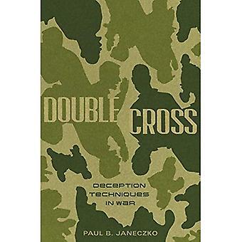 Doppelkreuz: Täuschung Techniken im Krieg
