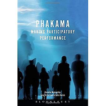 Phakama: Att göra deltagande prestanda