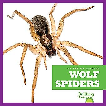 Wolf Spiders (Eye on Spiders)