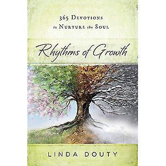 Rhythms of Growth: 365 Meditations to Nurture the Soul