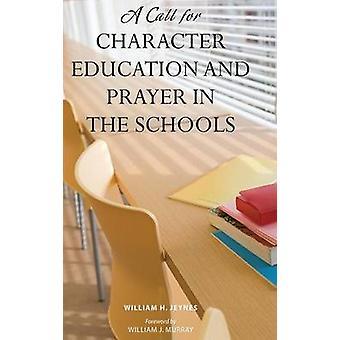 Ein Aufruf zur Charakter-Bildung und Gebet in den Schulen von Jeynes & Wilhelm