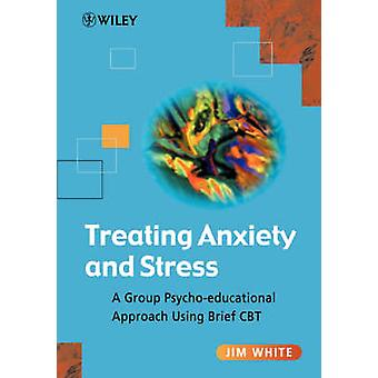 Treating Anxiety   Stress by White