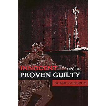 Innocente fino a prova contraria di Gundrum & Duane