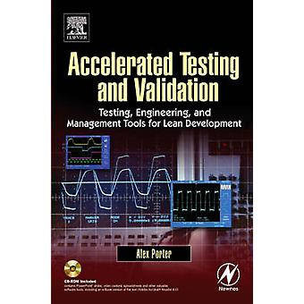 Accelerated Testing and Validation by Porter & Alex