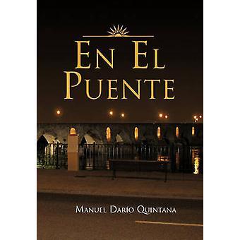 Nl El Puente door Quintana & Manuel Dario