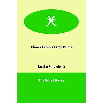 Blume-Fabeln von Alcott & Louisa May