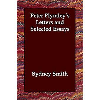 ピーター・ Plymleys ・スミスとシドニーの手紙と選抜されたエッセイ