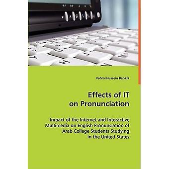 Effects of IT on Pronounciation by Banafa & Fahmi Hussein