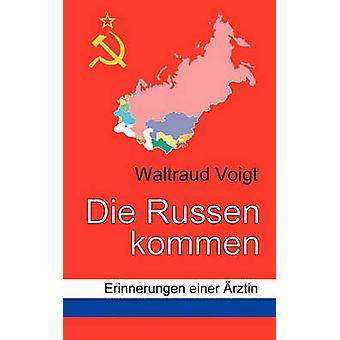 Die Russen kommen par Voigt & Waltraud