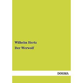 Der weerwolven door Hertz & Wilhelm