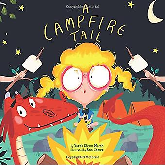 Campfire Tail - A by Sarah Glenn Marsh - 9781454919933 Book