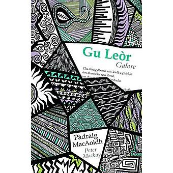 Gu Leor by Peter MacKay - 9780861525485 Book