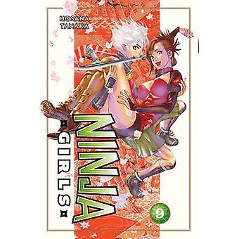 Ninja Girls 9 by Hosana Tanaka - 9781612620701 Book