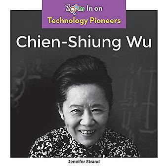 Chien-Shiung Wu by Jennifer Strand - 9781680799286 Book