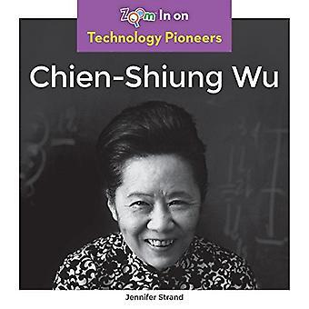 Chien-Shiung Wu by Jennifer Strand - 9781680799286 Book