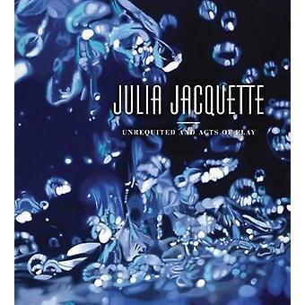 Julia Jacquette-onbeantwoorde en handelingen van spel door Tracy L. Adler-9783