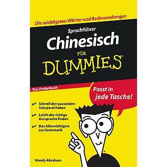 Sprachfuhrer Chinesisch Fur Dummies das Pocketbuch by Wendy Abraham -